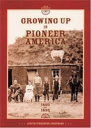 Cover of: Growing up in pioneer America, 1800 to 1890