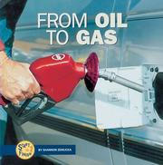 Cover of: From Oil to Gas (Start to Finish)