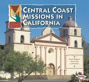 Cover of: Central Coast Missions in California (Exploring California Missions)
