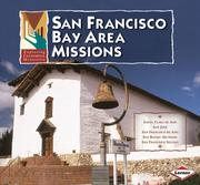 Cover of: San Francisco Bay Area Missions (Exploring California Missions) | Tekla White