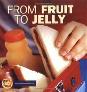 Cover of: From Fruit to Jelly (Start to Finish)