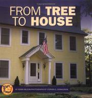 Cover of: From Tree to House (Start to Finish)