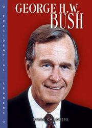 Cover of: George H. W. Bush (Presidential Leaders) | Diana Childress