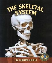 Cover of: The Skeletal System (Early Bird Body Systems)