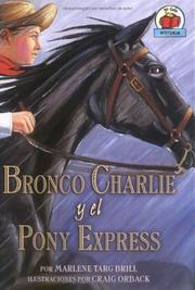 Cover of: Bronco Charlie Y El Pony Express / Bronco Charlie And The Pony Express (On My Own History)