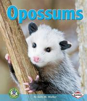 Opossums by Sally M. Walker