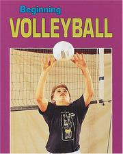 Cover of: Beginning volleyball | Julie Jensen