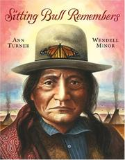 Cover of: Sitting Bull Remembers | Ann Turner