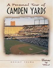 Cover of: A personal tour of Camden Yards