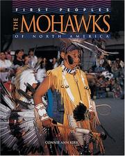 Cover of: The Mohawks of North America | Connie Ann Kirk