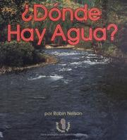 Cover of: Donde Hay Agua? | Robin Nelson