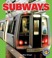 Cover of: Subways (Pull Ahead Books) | Mary Winget