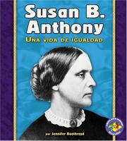Susan B. Anthony by Jennifer Boothroyd