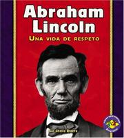 Abraham Lincoln by Sheila Rivera