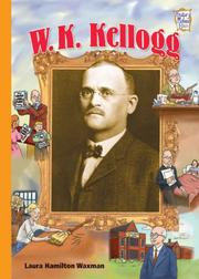 Cover of: W. K. Kellogg (History Maker Bios)