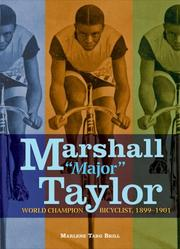 "Cover of: Marshall ""Major"" Taylor: World Champion Bicyclist, 1899-1901 (Trailblazer Biographies)"
