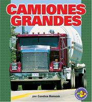 Cover of: Camiones Grandes/big Rigs (Libros Para Avanzar - Potencia En Movimiento /Pull Ahead Books - Mighty Movers)