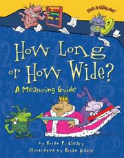 Cover of: How Long or How Wide?: A Measuring Guide (Math Is Categorical)