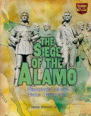 Cover of: The Siege of the Alamo | Susan Provost Beller