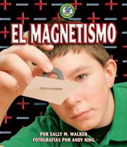 Cover of: El Magnetismo/Magnetism (Libros De Energia Para Madrugadores / Early Bird Energy)