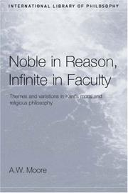 Cover of: Noble in Reason, Infinite In Faculty