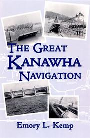 Cover of: The great Kanawha navigation