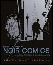 Cover of: How to Draw Noir Comics: The Art and Technique of Visual Storytelling
