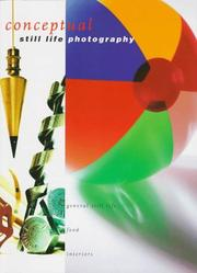 Cover of: Conceptual Still Life Photography | Robyn Selman
