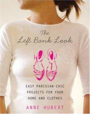 Cover of: The Left Bank Look | Anne Hubert