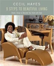 Cover of: Cecil Hayes 9 Steps to Beautiful Living | Cecil Hayes