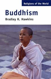 Buddhism (Religions of the World) by Bradley K. Hawkins