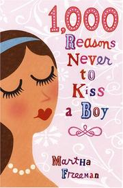 Cover of: 1,000 reasons never to kiss a boy