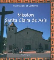 Cover of: Mission Santa Clara De Asis (The Missions of California)