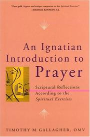 Cover of: An Ignatian Introduction to Prayer | Timothy M Gallagher