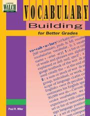 Cover of: Vocabulary Building for Better Grades (Teachers Edition) by Paul R. Miler, P. Miler, Unknown