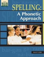 Cover of: Spelling: A Phonetic Approach:grades 4-6