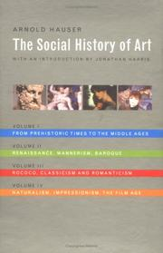The social history of art by Arnold Hauser