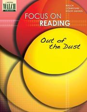 Cover of: Focus On Reading: Out Of The Dust:grades 4-6 (Focus on Reading) | Walch
