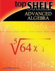 Cover of: Top Shelf advanced Algebra | Walch