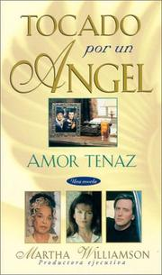 Cover of: Amor tenaz (Tocado Por Un Angel)