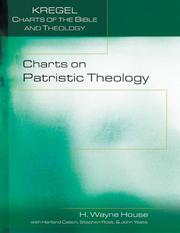 Cover of: Charts on Patristic Theology (Kregel Charts of the Bible and Theology)