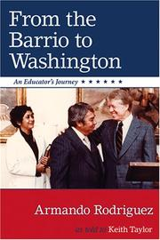 Cover of: From the Barrio to Washington | Armando Rodriguez