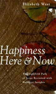 Cover of: Happiness Here and Now | Elizabeth West