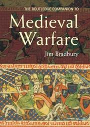 Cover of: ROUTLEDGE COMPANION TO MEDIEVAL WARFARE | Jim Bradbury