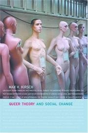 Cover of: Queer Theory and Social Change (Opening Out) | Max H. Kirsch