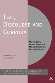 Text, Discourse and Corpora by Michael Hoey, Michaela Mahlberg, Michael Stubbs, Wolfgang Teubert