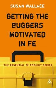 Cover of: Getting the Buggers Motivated in FE (Essential Fe Toolkit)