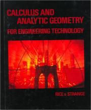 Cover of: Calculus & Analytical Geometry for Engineering Technology | Bernard J. Rice