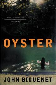 Cover of: Oyster | John Biguenet