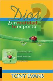 Cover of: Dios, en realidad te importo?/ God, Do I Truly Matter?